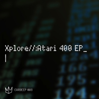 Xplore : Atari 400 EP released on Beatport.com today!
