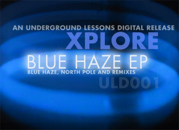 Xplore : Blue Haze EP