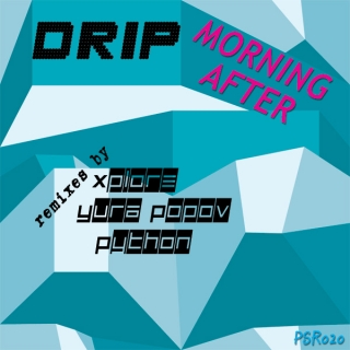 Xplore : Drip Manilla - Morning After (xplore remixes)