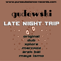 Xplore : Gudowski - Late night trip EP (incl. Xplore remix)